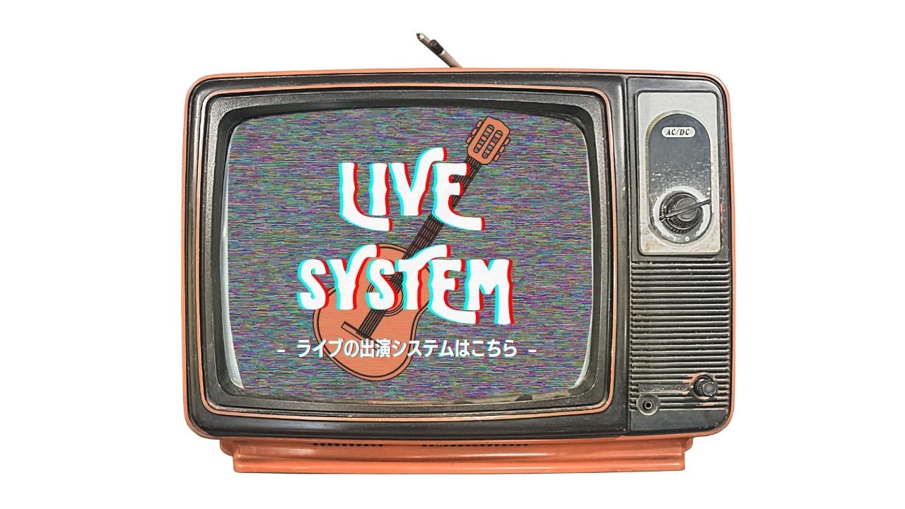 LIVE SYSTEM