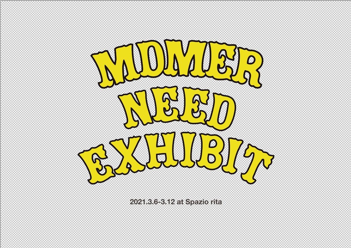 "MdM""Need"" Exhibition"