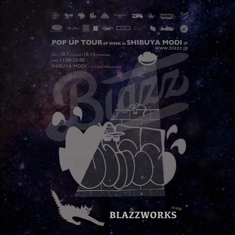 blazz works 21AW POP UP TOUR in-SHIBUYA-
