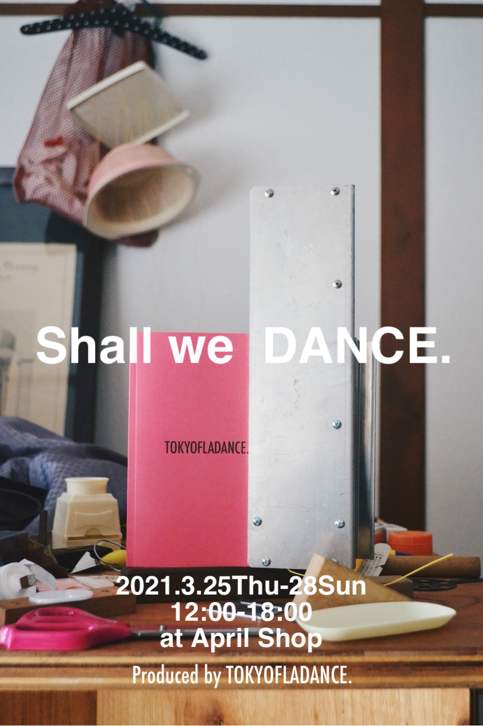 Shall we DANCE. Produced by TOKYOFLADANCE.