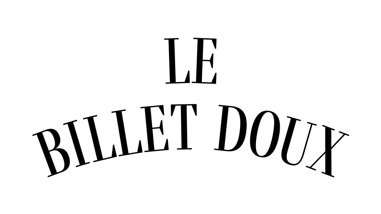 LE BILLET DOUX  March 2021 Debut !!