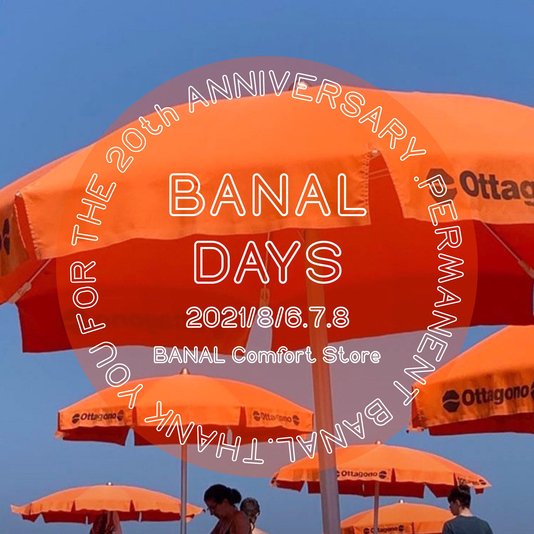 BANAL DAYS