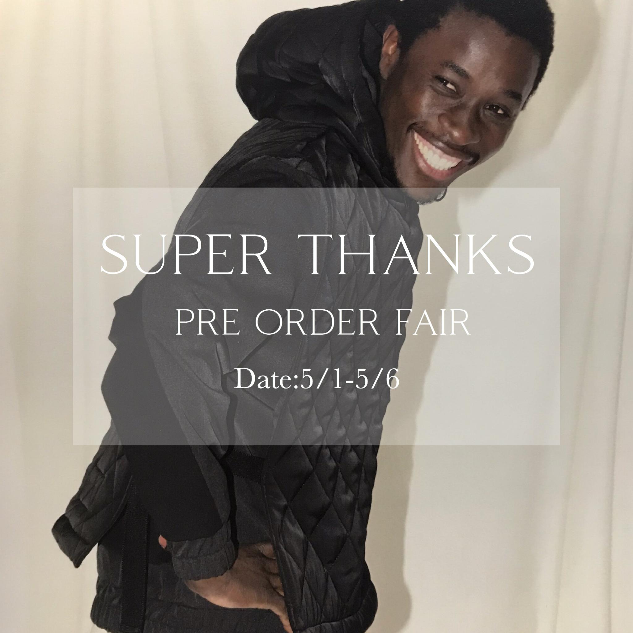 """SUPER THANKS 2019AW PRE ODER"""