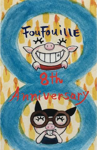 FouFouiLLE 8TH Anniversary !