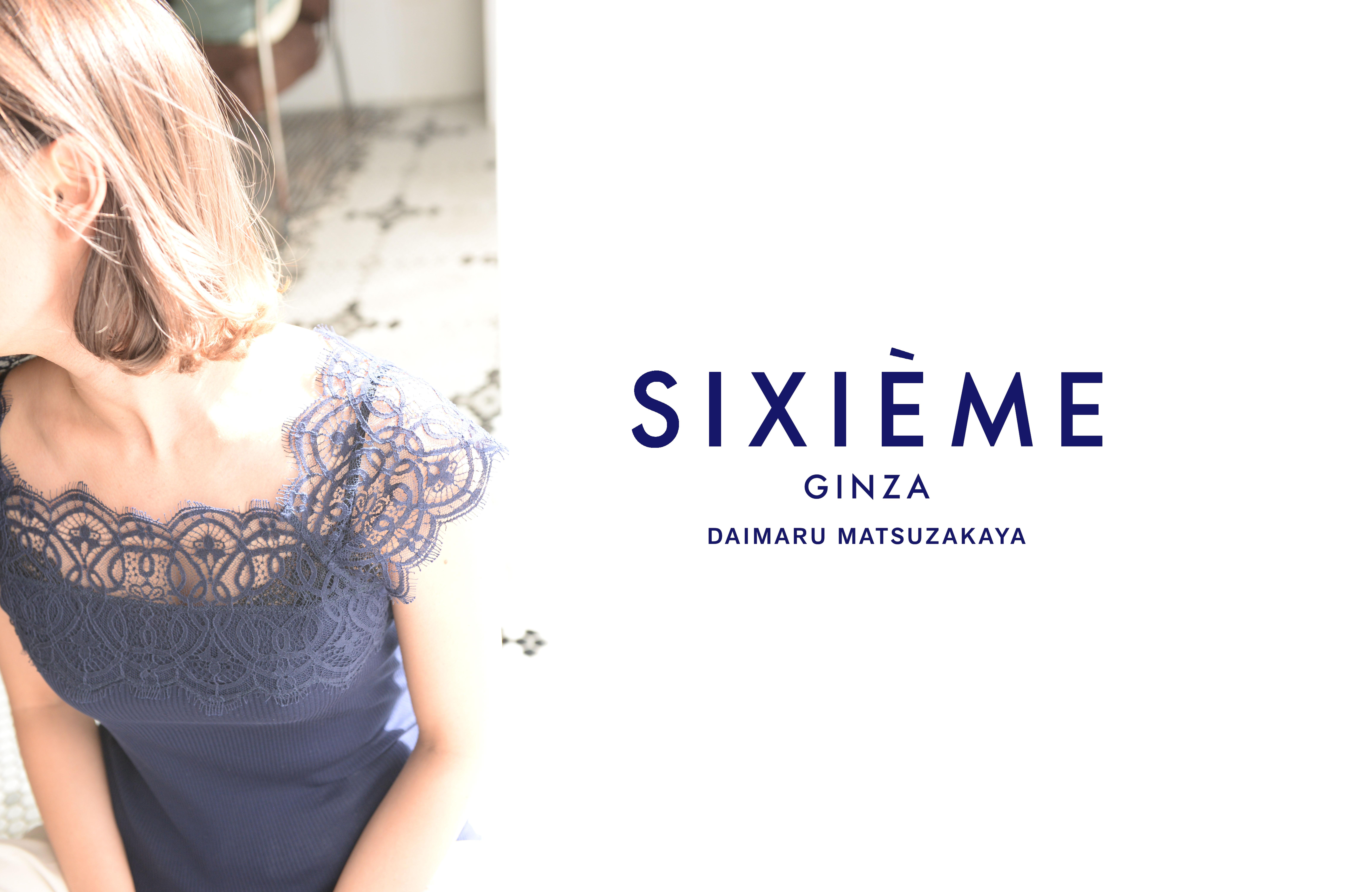 POP UP EVENT @SIXIÈME GINZA & SHINSAIBASHI