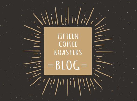FIFTEEN COFFEE ROASTERSのブログ