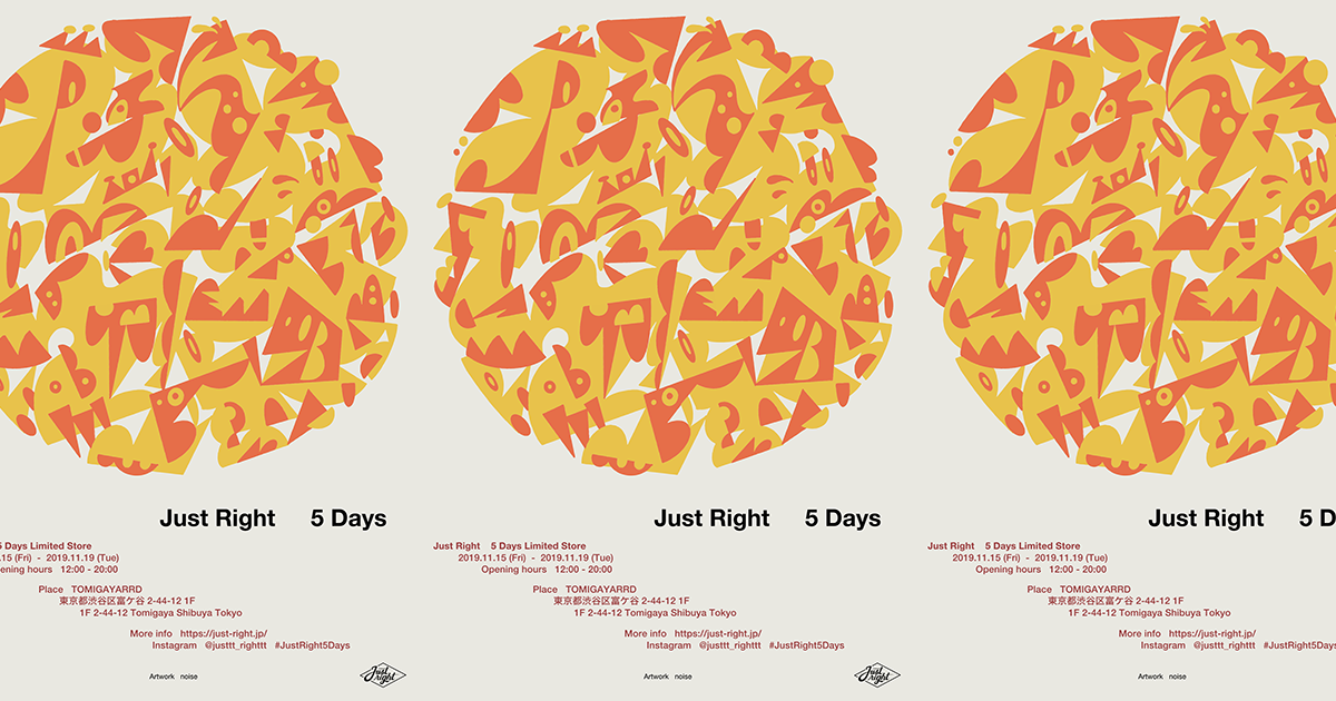 Just Right 5 Days Limited Store in Tomigaya