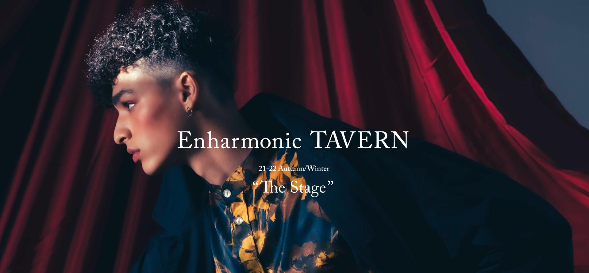Enharmonic TAVERN 21-22AW Collection