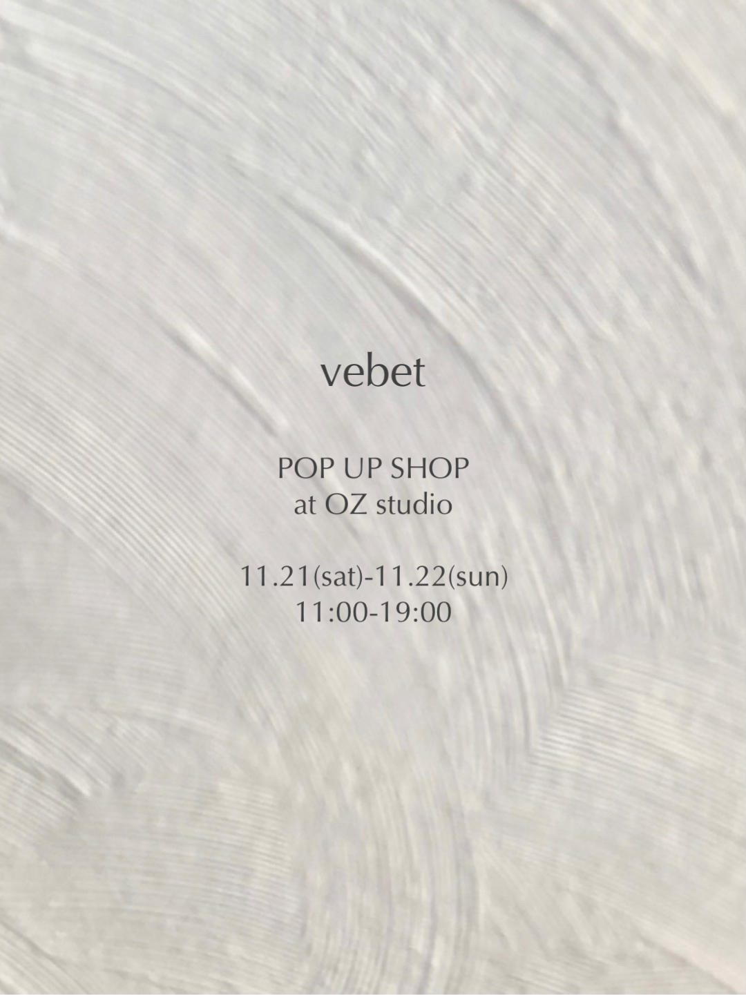 vebet POP UP SHOP 11.21(sat) - 11.22(sun)