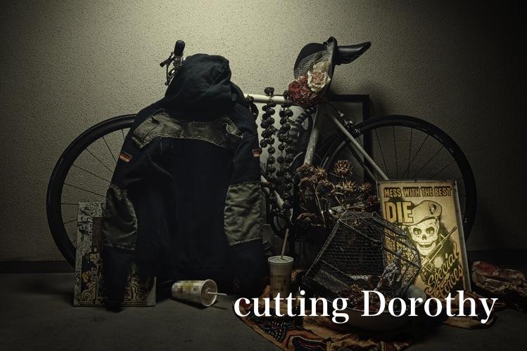 初めまして、cutting Dorothyです。