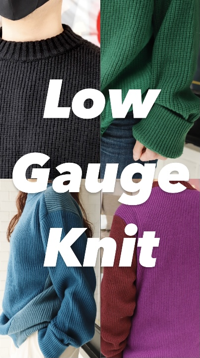 ー Low Gauge Knit ー