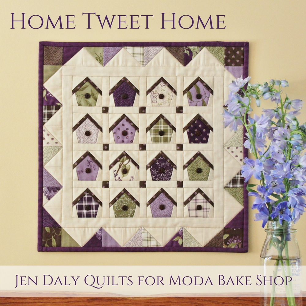 Home Tweet Home Mini Quilt    by Jen Daly