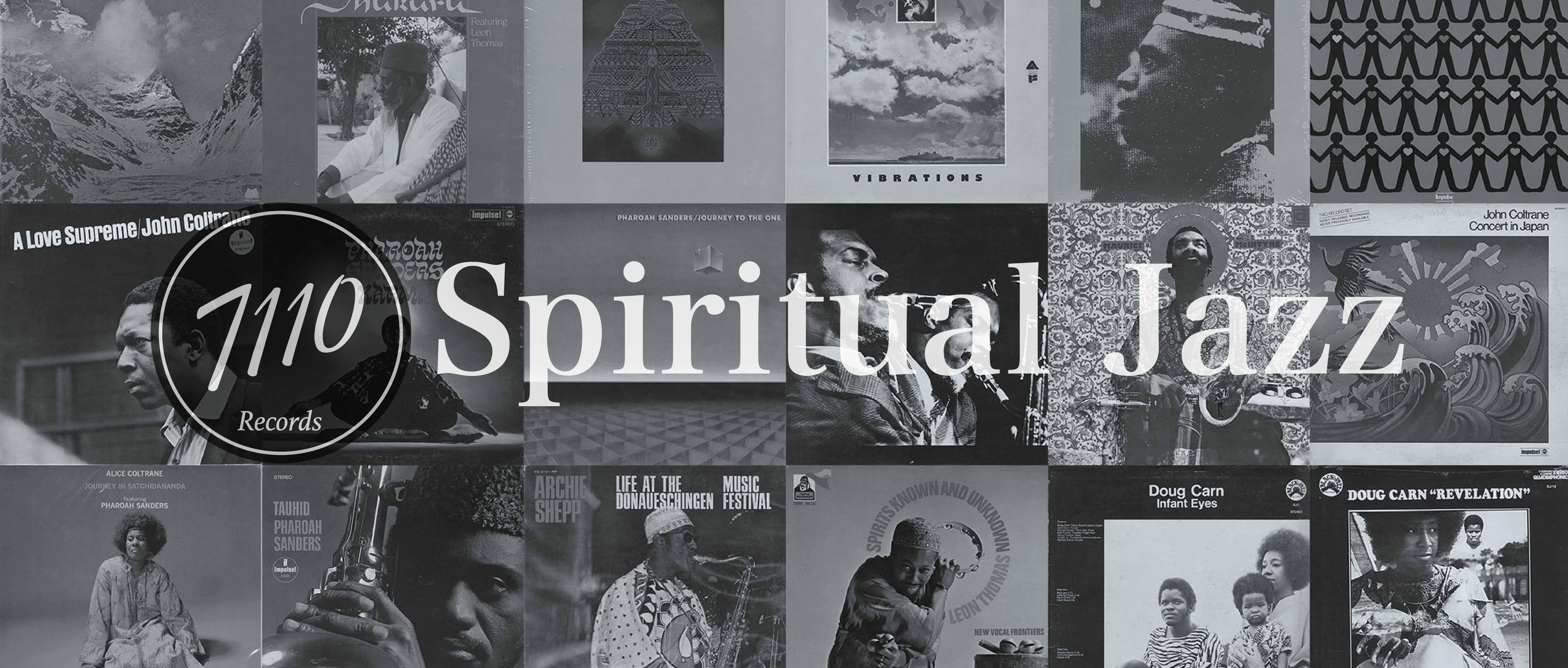 Spiritual Jazz Blog #1 / スピリチュアルジャズとは?