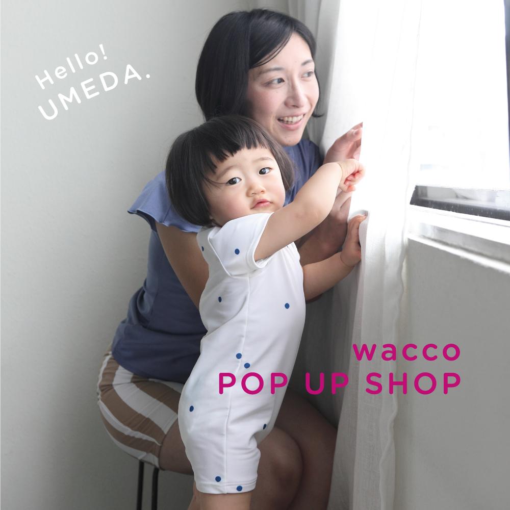 wacco POP-UP SHOP at 阪神百貨店 梅田本店のお知らせ