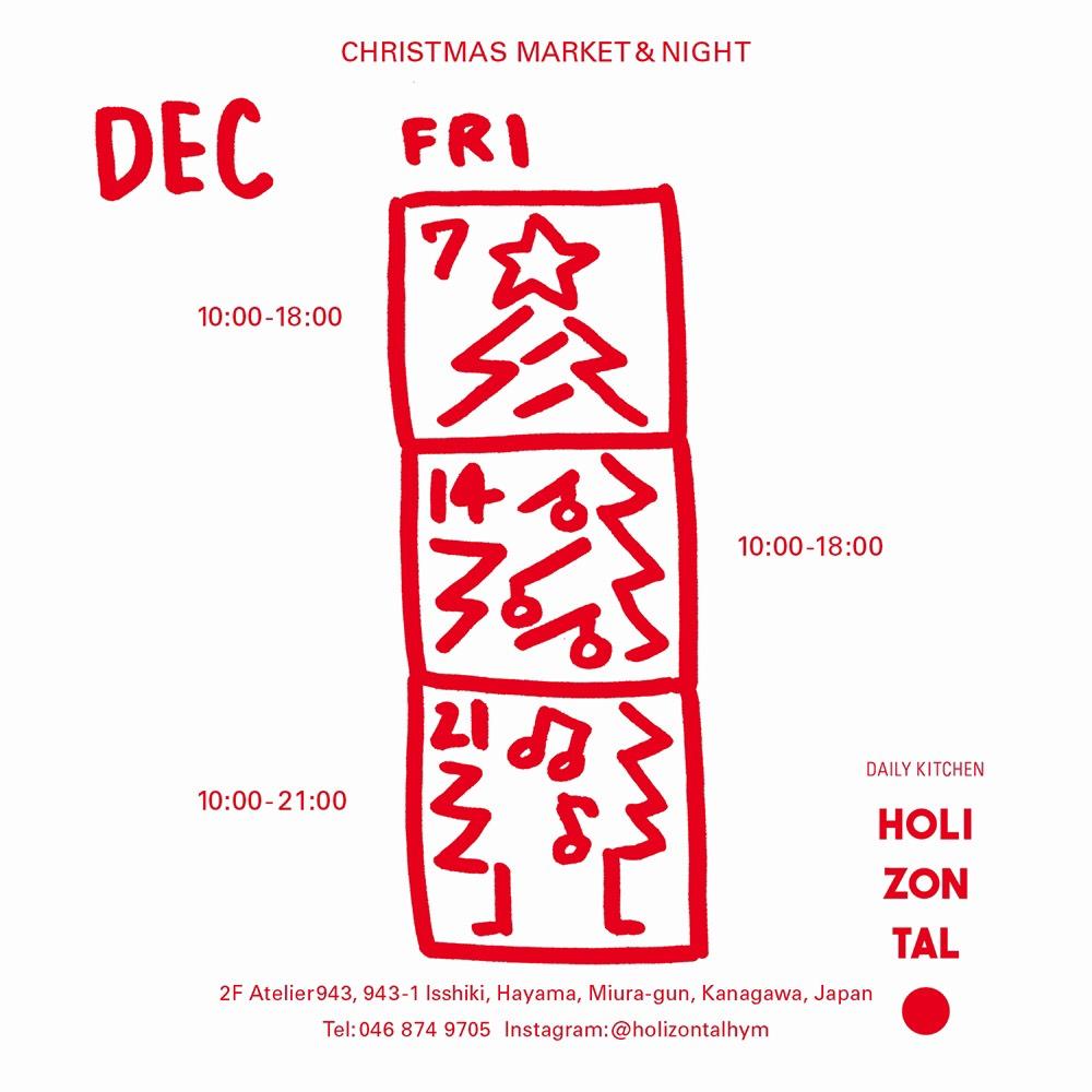 CHRISTMAS MARKET&NIGHT at HOLIZONTAL