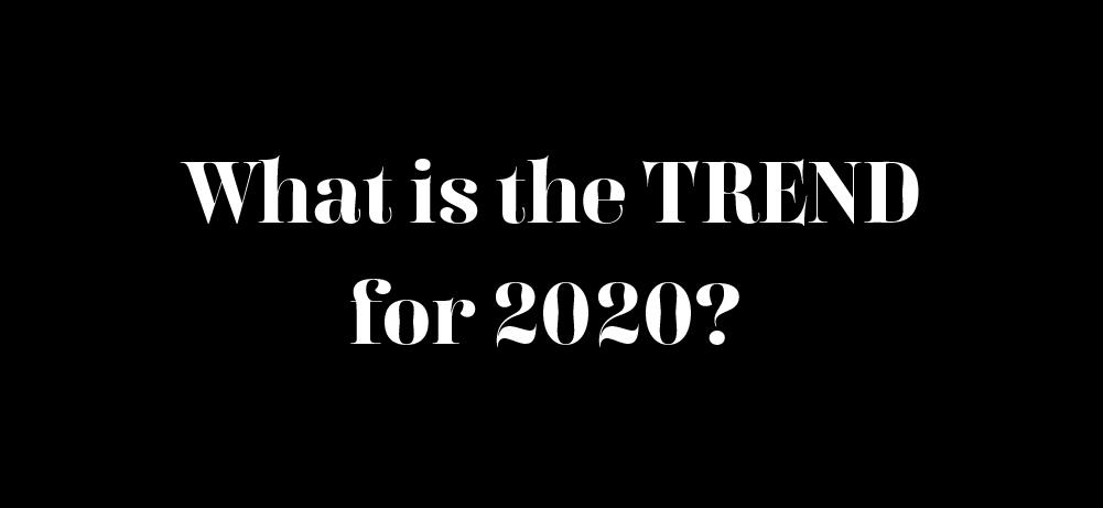2020の流行りを大予想!!コレくる👆🤔