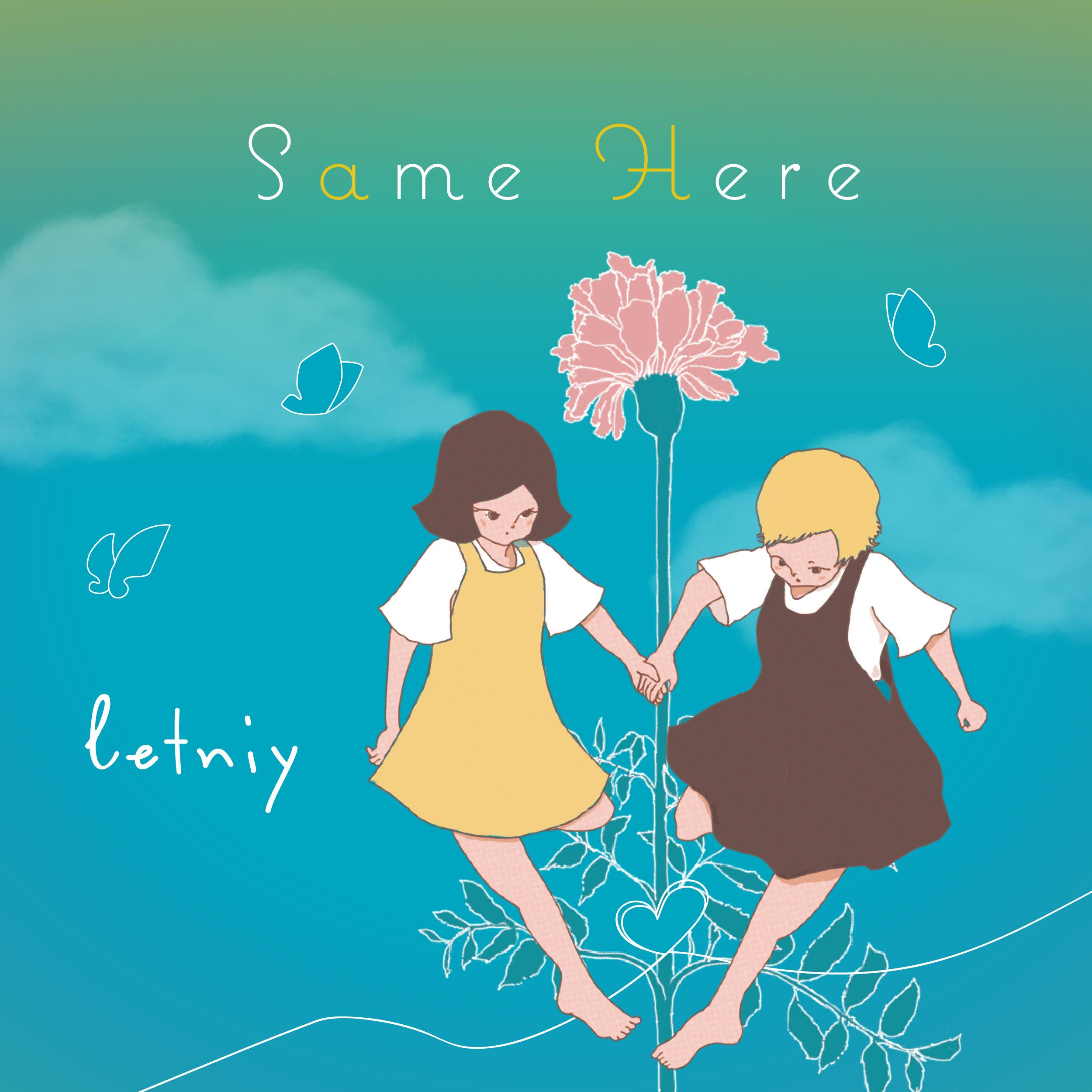 """letniy release """"Same Here"""""""