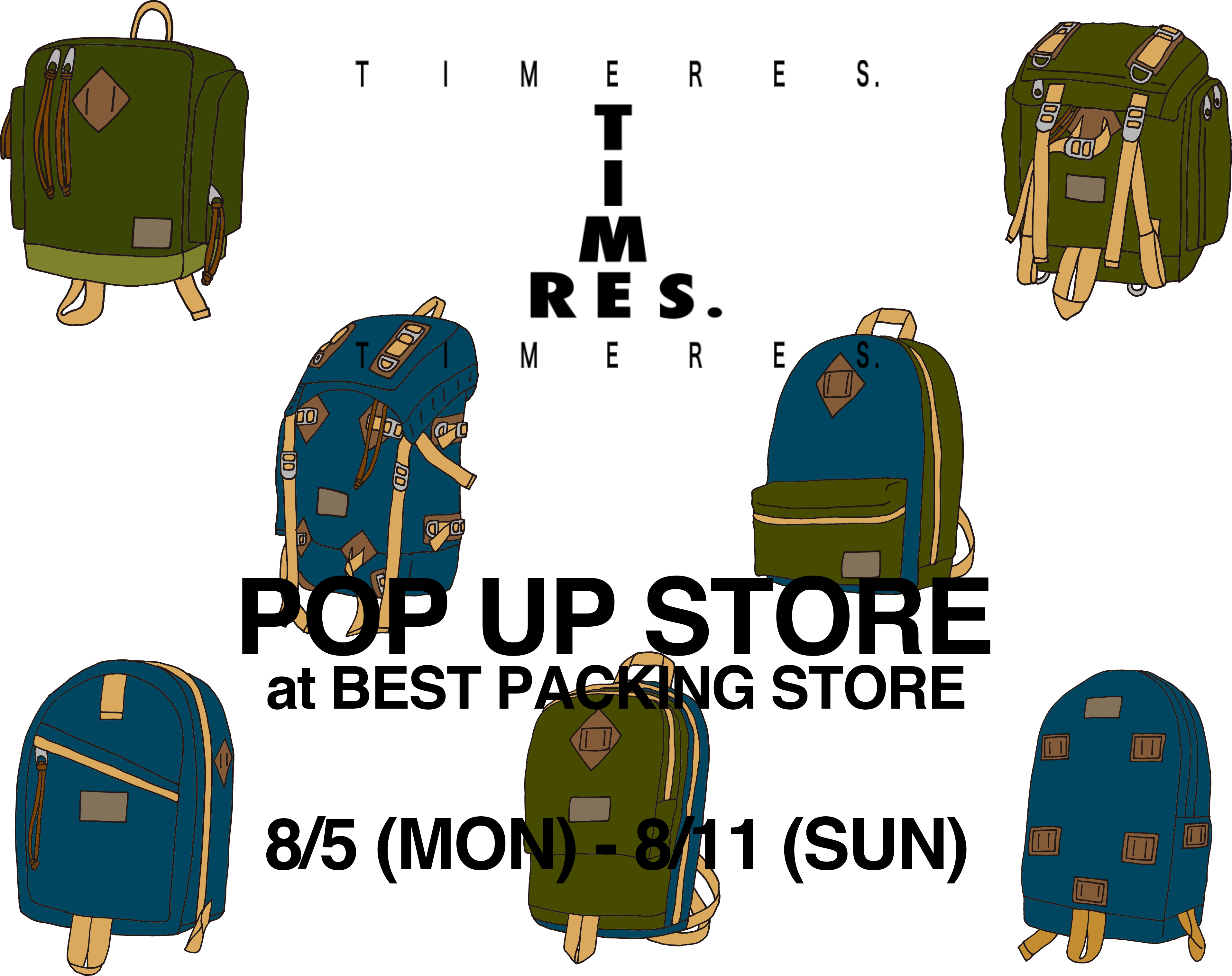 """TIMERES. × BEST PACKING STORE """"POP UP STORE"""""""