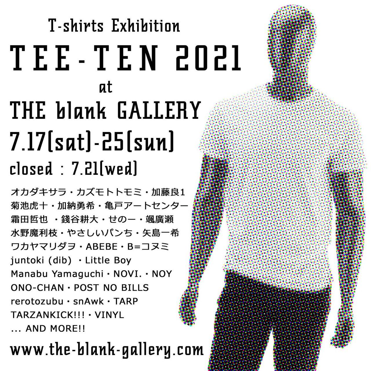 T-Shirts Exhibition:TEE-TEN 2021