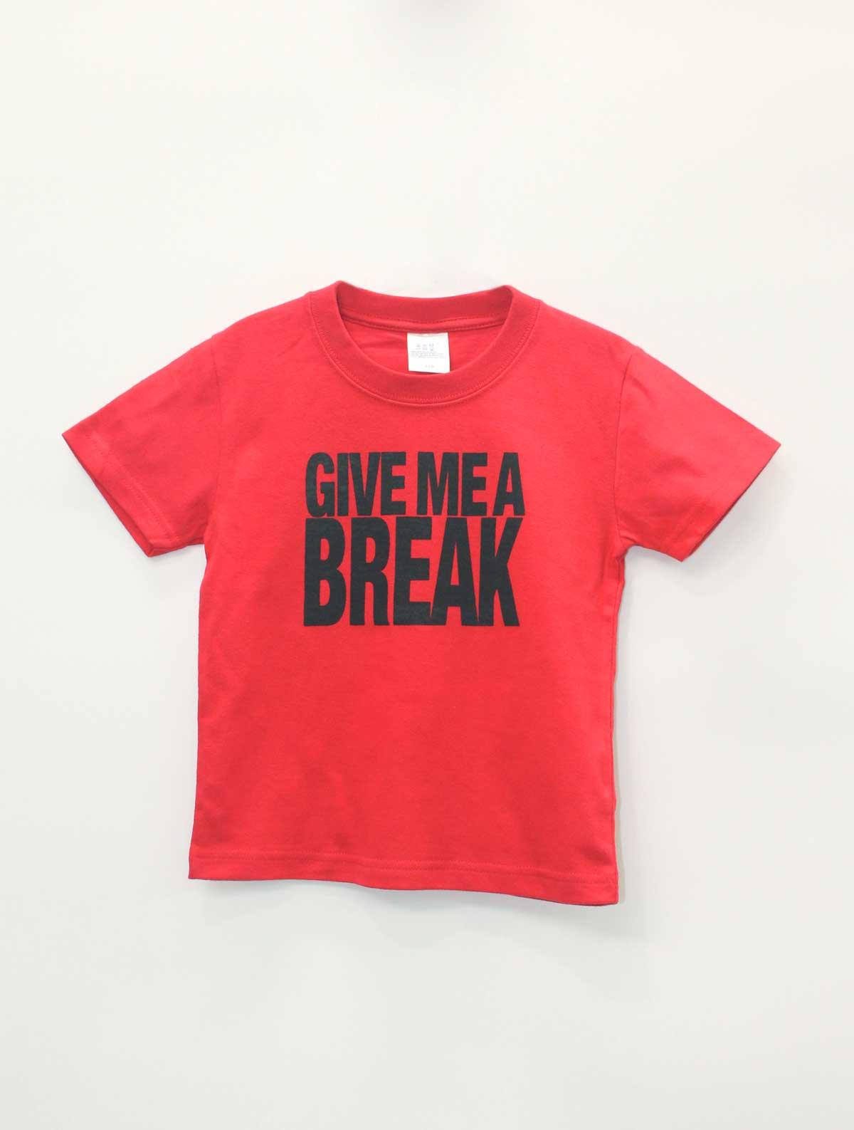 「有給ください」/  GIVE ME A BREAK Redバージョン