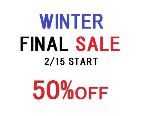 冬物最終セール<ALL50%OFF>2/15 START