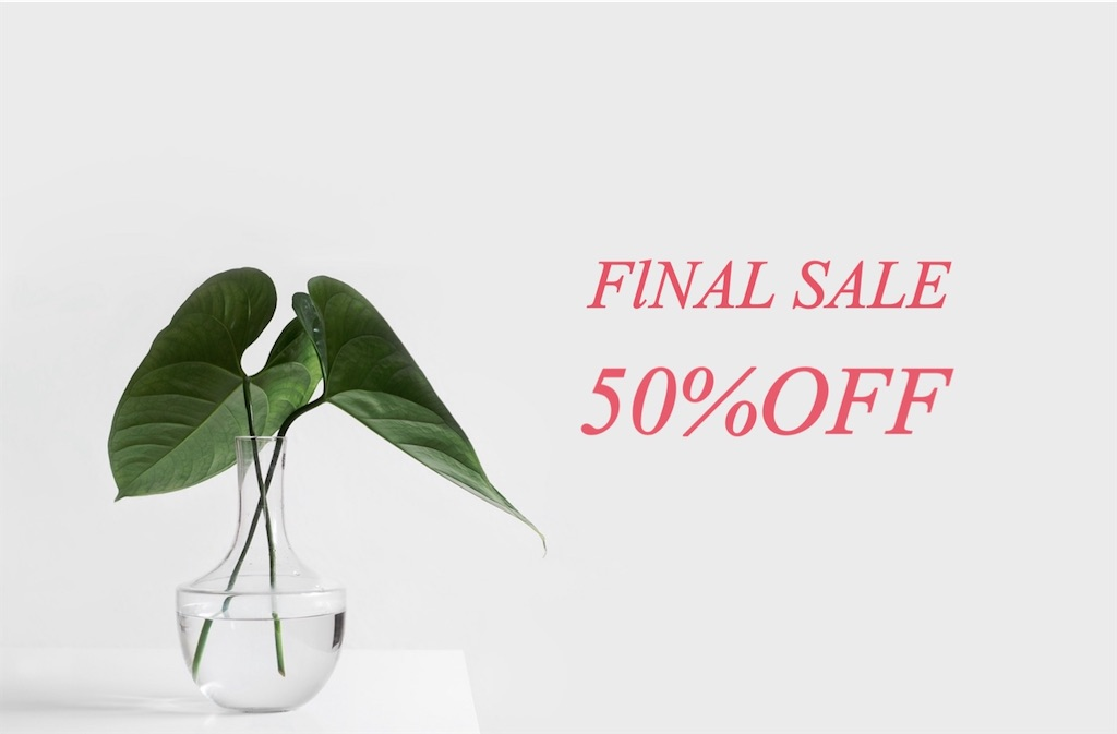 【FINAL SALE ALL50%OFF‼】2月18日~23日