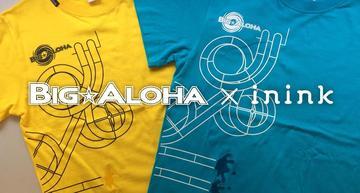 ビッグアロハ ininkコラボTシャツ・スパリゾートハワイアンズで販売開始!