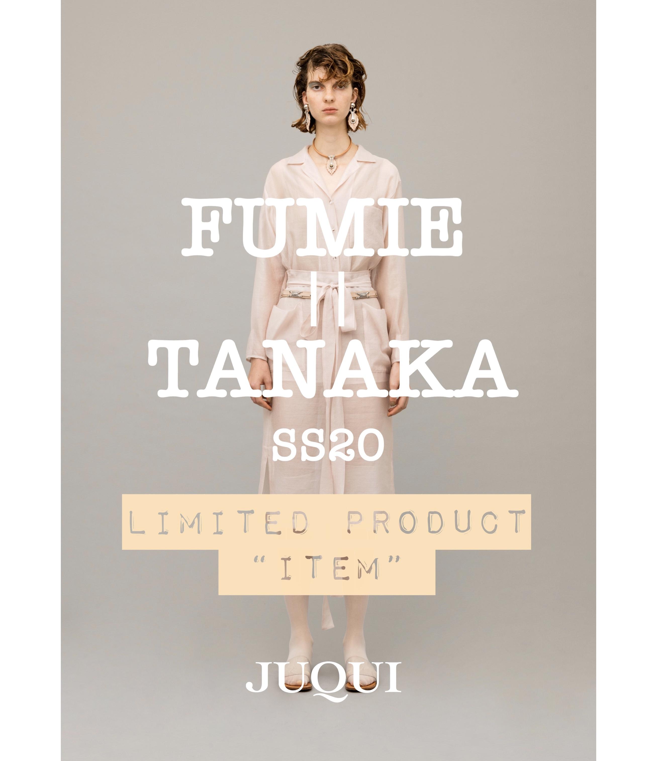 FUMIE  TANAKA × JUQUI
