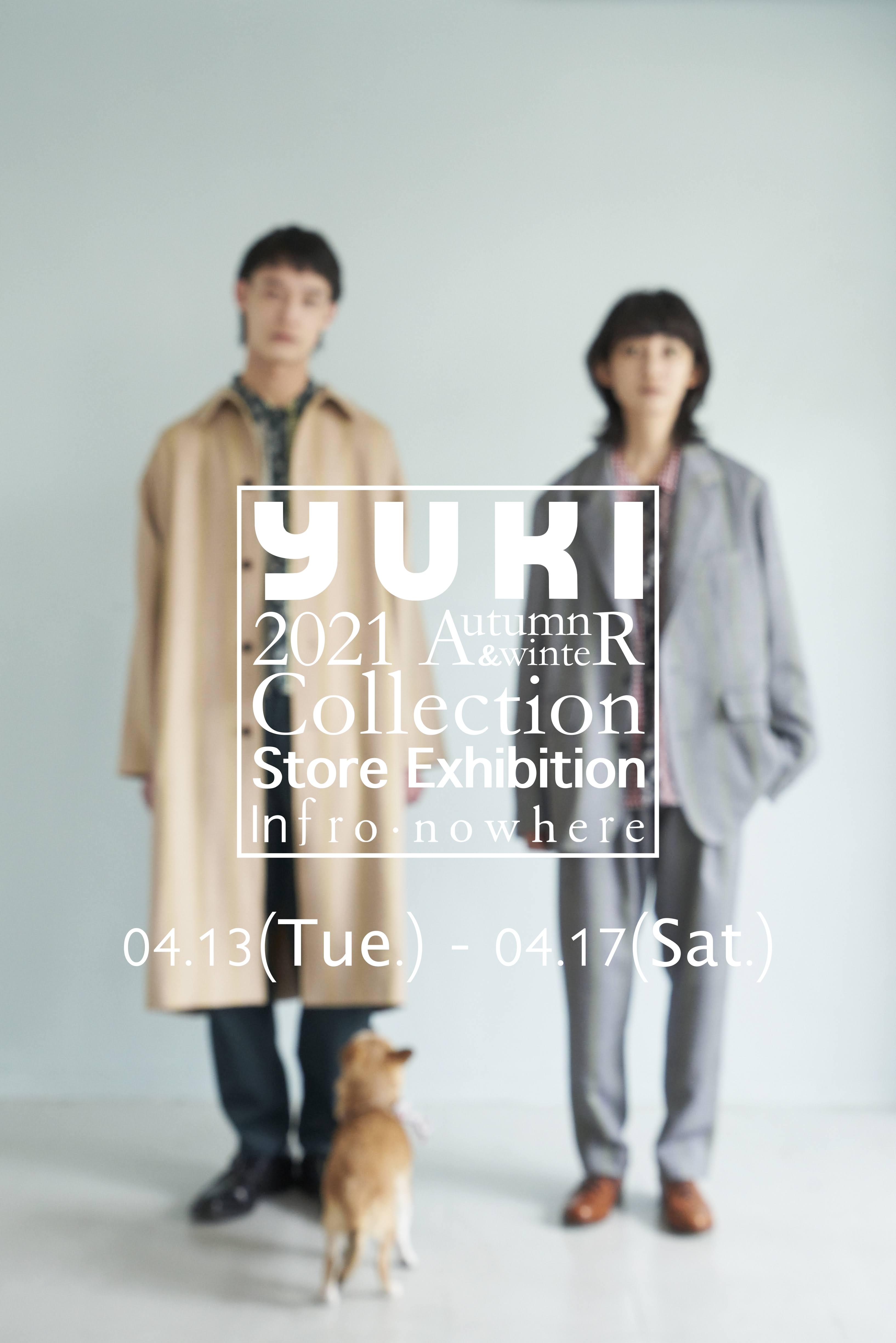 【YUKI】2021 A/W collection 新作受注会イベントのご案内