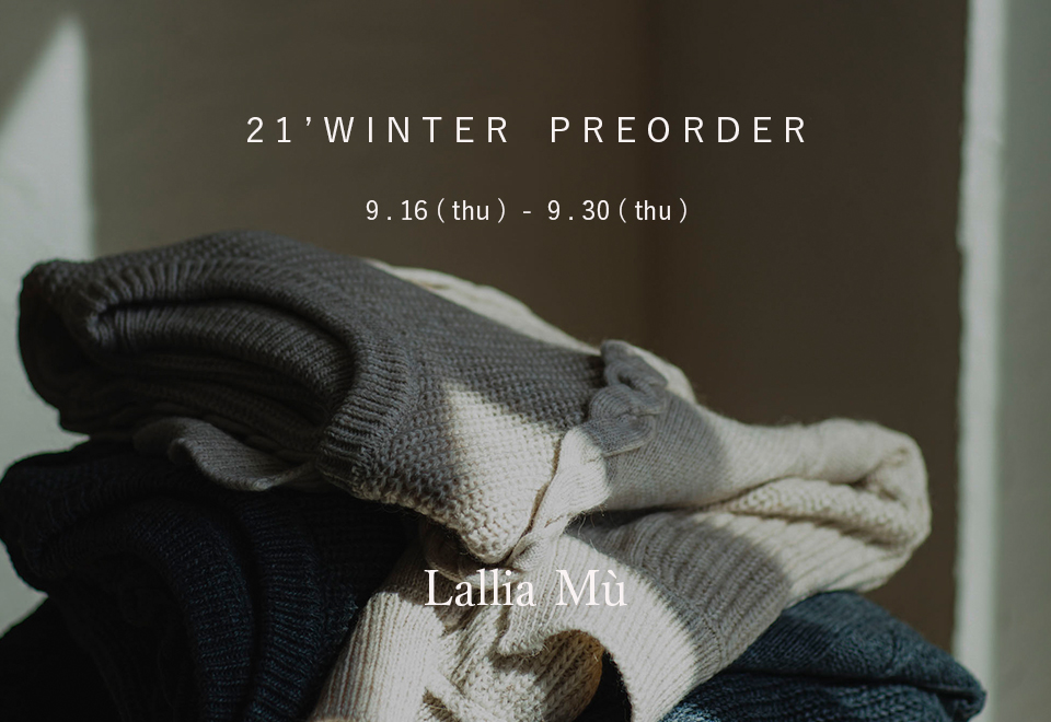 【PRE ORDER】2021 WINTER COLLECTION