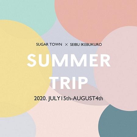西武池袋本店POP UP SHOP『SUMMER TRIP』