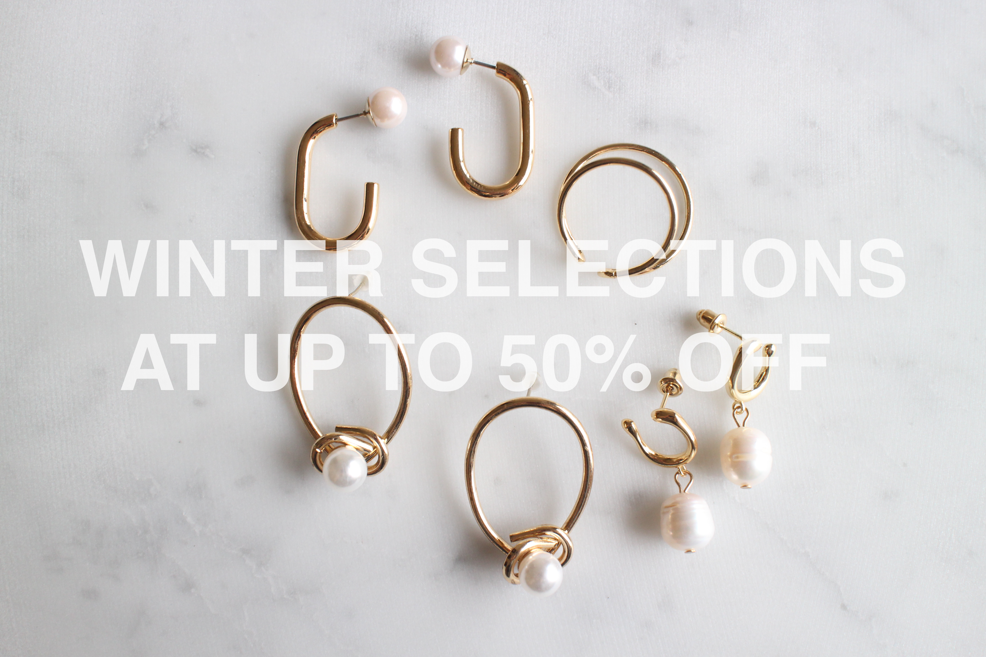 WINTER SELECTIONS AT UP TO 50% OFF