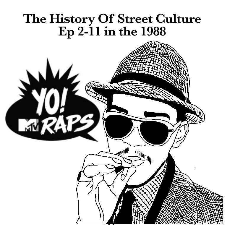 ストリートの歴史 エピソード2-11