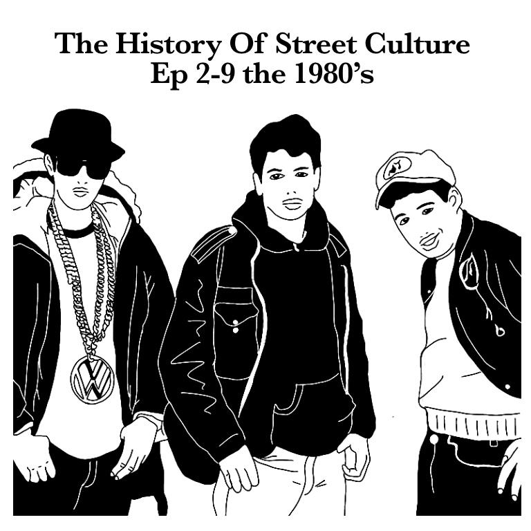 ストリートカルチャーの歴史 エピソード2-9