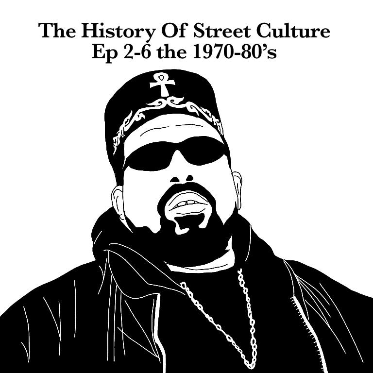 ストリートの歴史 エピソード2-6