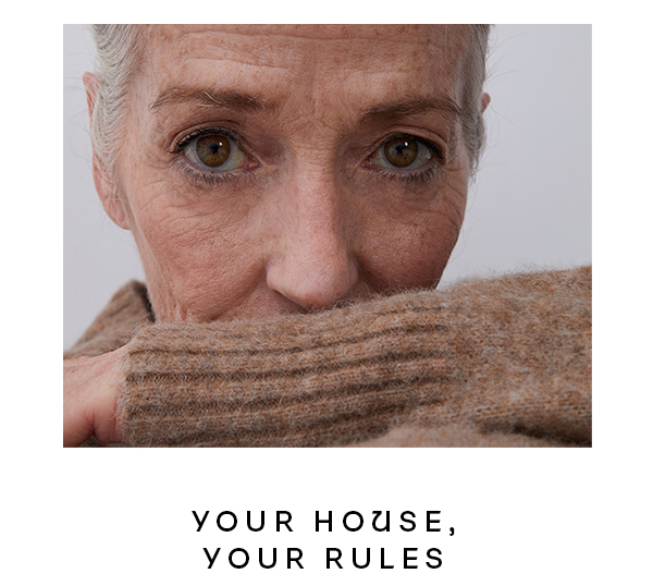 Your house, your rules