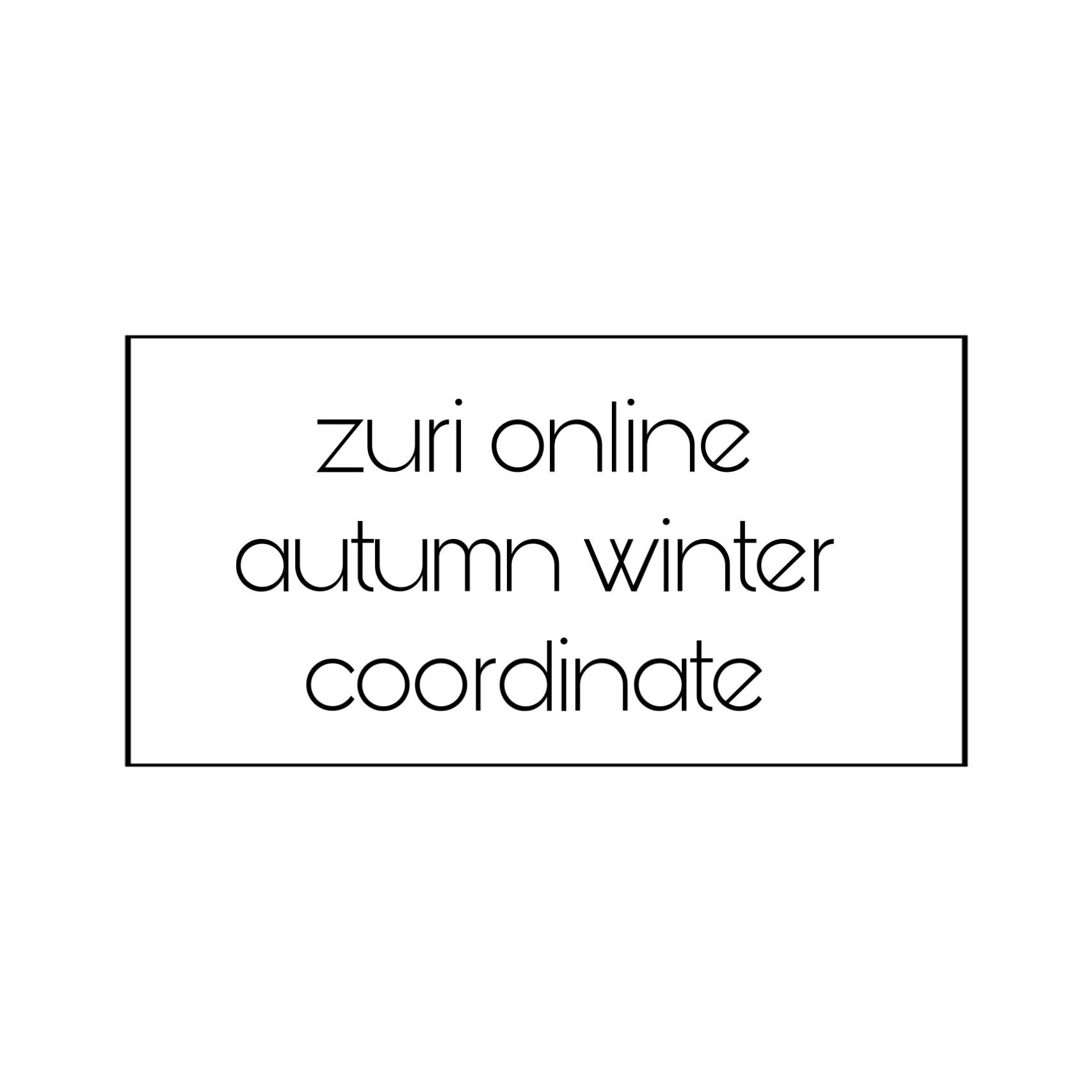 《ZURI online AW coordinate》