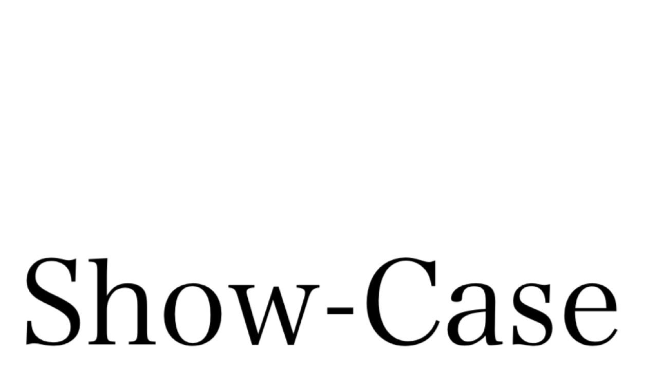 Show-Case