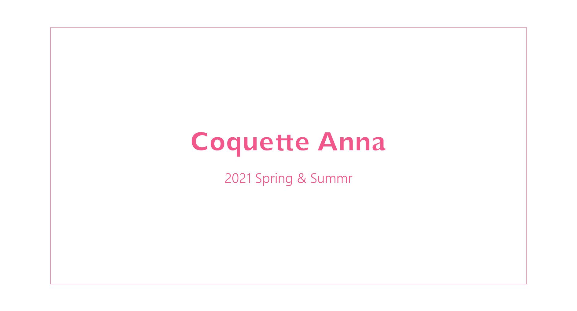 Coquette Anna