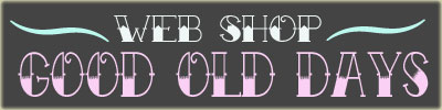 web shop GOOD OLD DAYS