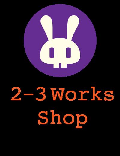 2-3 Works SHOP
