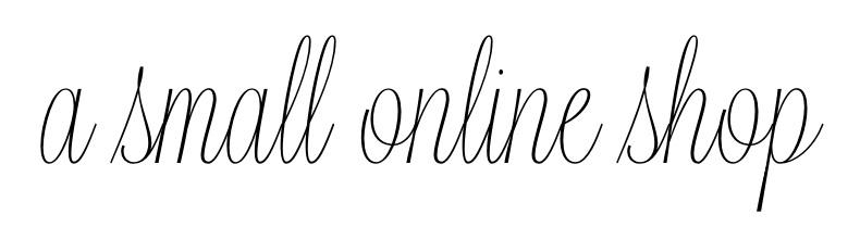 a small online shop  -アートとファッションの小さなオンラインショップ