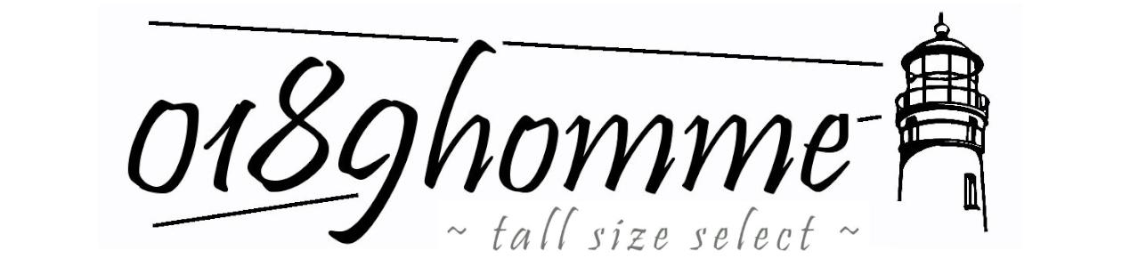 0189homme【トールサイズセレクト】高身長、長身向けアイテム