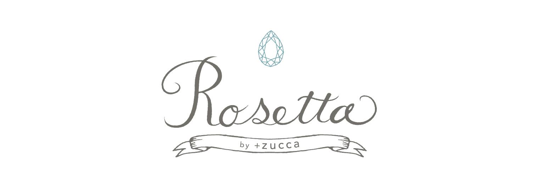 rosetta by+zucca