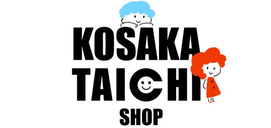 KOSAKA TAICHI SHOP