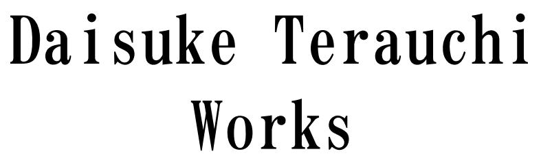 Daisuke Terauchi works