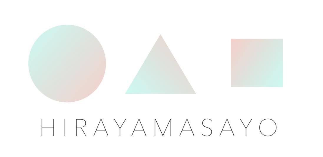 HIRAYAMASAYO  ● ▲ ■