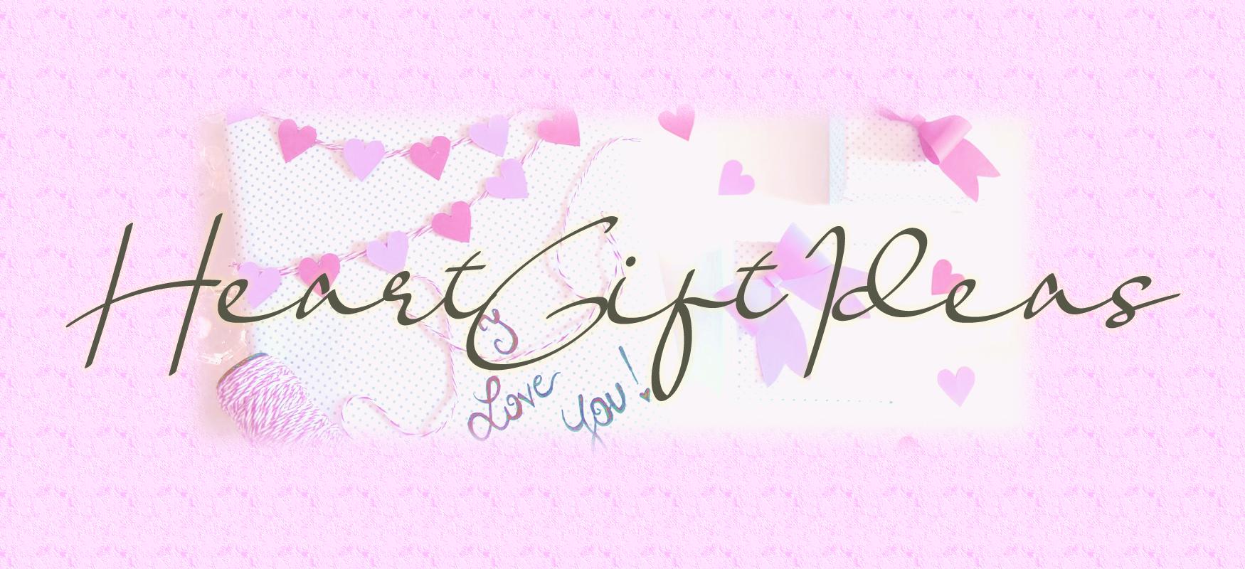 ハートギフト アイディア_Heart gift ideas
