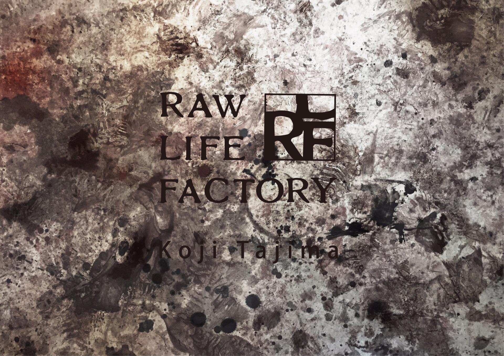 Raw Life Factory