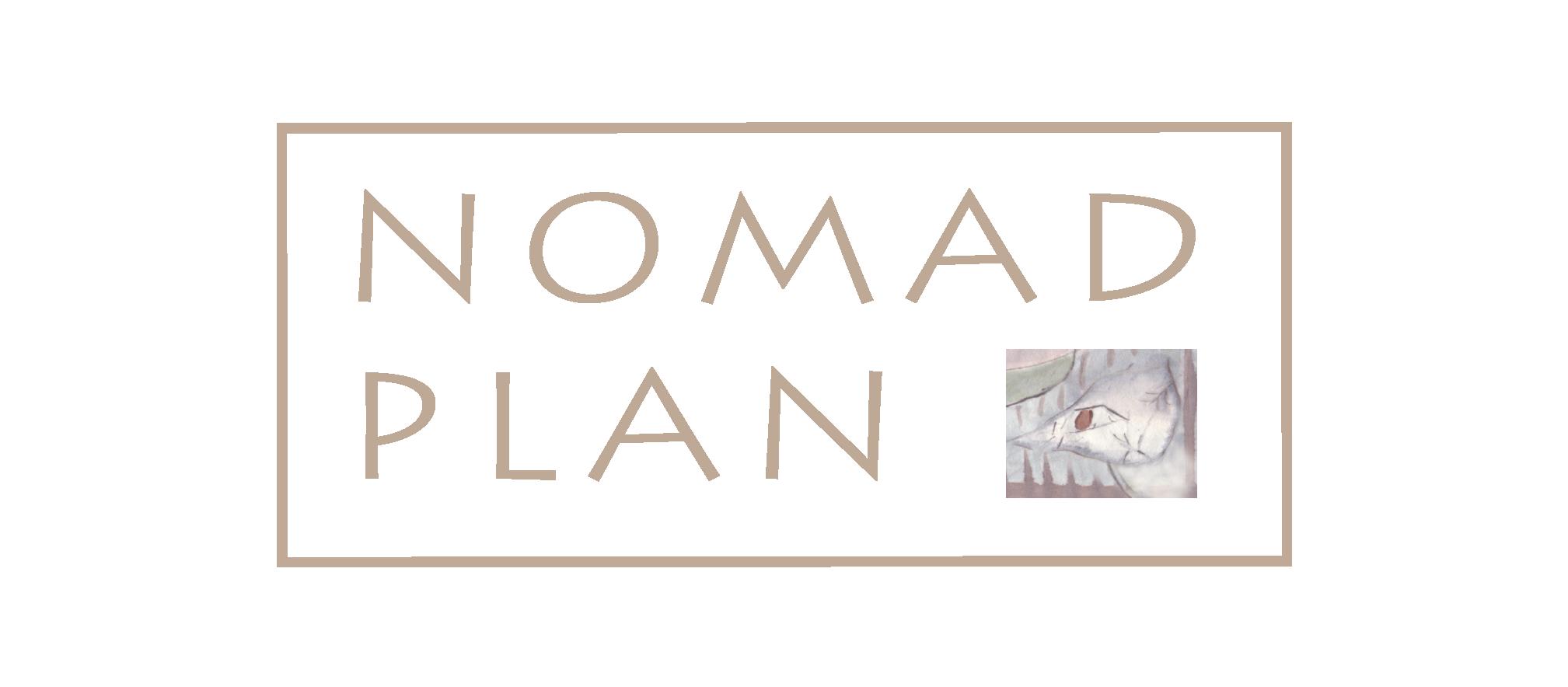 NOMAD PLAN
